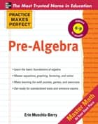 Practice Makes Perfect Pre-Algebra ebook by Erin Muschla