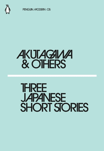 Three japanese short stories ebook by penguin books ltd three japanese short stories ebook by penguin books ltd fandeluxe Images