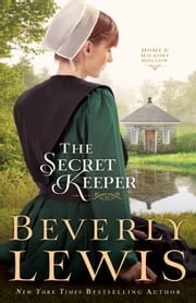 Secret Keeper, The (Home to Hickory Hollow Book #4) ebook by Kobo.Web.Store.Products.Fields.ContributorFieldViewModel