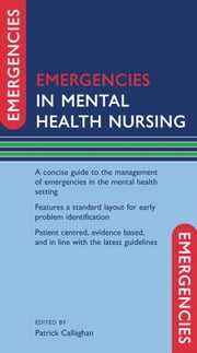 Emergencies in Mental Health Nursing ebook by Patrick Callaghan