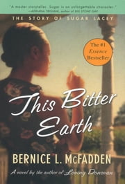 This Bitter Earth ebook by Bernice L. McFadden