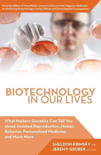 Biotechnology In Our Lives Ebook By Jeremy Gruber 9781632202444