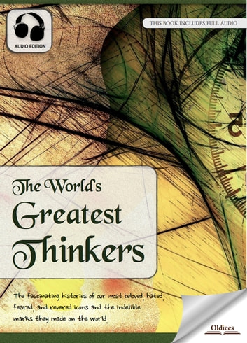 The World S Greatest Thinkers Ebook By Oldiees Publishing