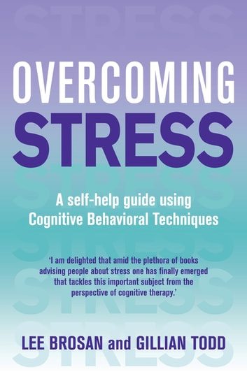 the application of cognitive behavioral theory to overcome stressful events Rational emotive behavior therapy is both a psychotherapeutic system of theory and practices and a school with regard to cognitive-behavioral.