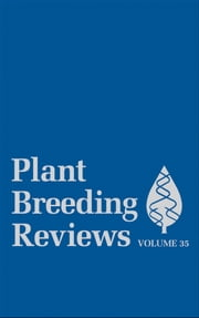 Plant Breeding Reviews, Volume 35 ebook by