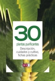 30 plantas purificantes ebook by VARIOS AUTORES
