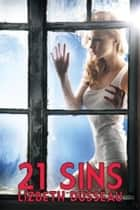 21 Sins ebook by Lizbeth Dusseau