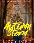 Autumn Storm (#2, Witchling Series) 電子書 by Lizzy Ford