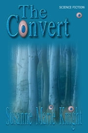 The Convert ebook by Susanne Marie Knight