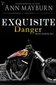 Exquisite Danger ebook by Ann Mayburn