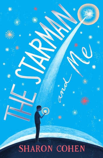 The Starman and Me ebook by Sharon Cohen,Sharon Cohen