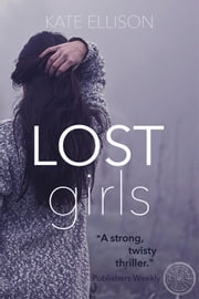 Lost Girls ebook by Kate Ellison