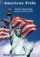 American Pride ebook by David G. Bancroft