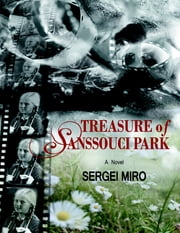 Treasure of Sanssouci Park ebook by Sergei Miro