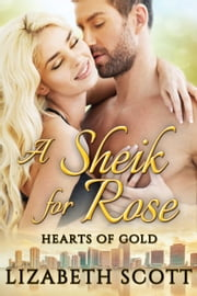 A Sheik for Rose ebook by Lizabeth Scott