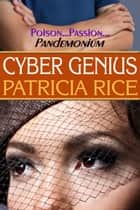 Cyber Genius - A Family Genius Mystery ebook by Patricia Rice