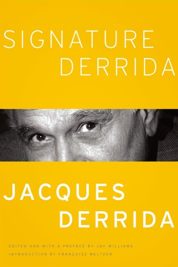 Signature Derrida ebook by Jacques Derrida,Jay Williams