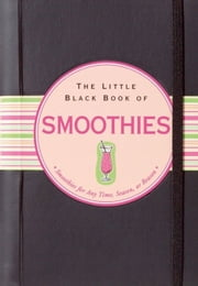 The Little Black Book of Smoothies ebook by Ruth Cullen