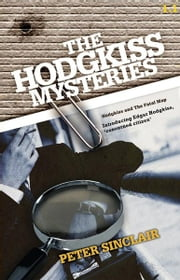 Hodgkiss and the Fatal Map ebook by Peter Sinclair
