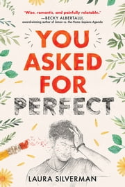 You Asked for Perfect ebook by Laura Silverman