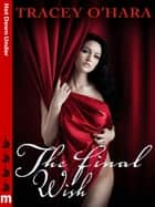 The Final Wish: Hot Down Under ebook by Tracey O'Hara