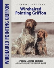 Wirehaired Pointing Griffon ebook by Nikki Moustaki