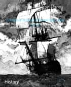Three Voyages For The Discovery Of A Northwest Passage - Volume 1 (Illustrated) - From The Atlantic To The Pacific, And Narrative Of An Attempt To Reach The North Pole Volume I ebook by Sir William Edward Parry