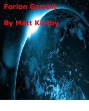 Forlorn Gambit ebook by Matt Kirkby