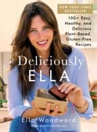 Deliciously Ella ebook by Ella Woodward