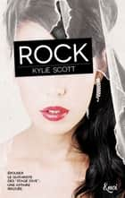 Rock - Stage Dive - Volume 1 eBook by Kylie Scott