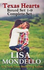 Texas Hearts Boxed Set 1-9 Complete Set ebook by Lisa Mondello