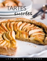 Tartes sucrées ebook by Collectif