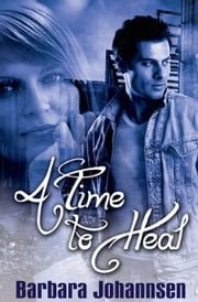 A Time to Heal ebook by Barbara Johannsen