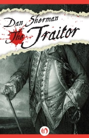 The Traitor ebook by Dan Sherman