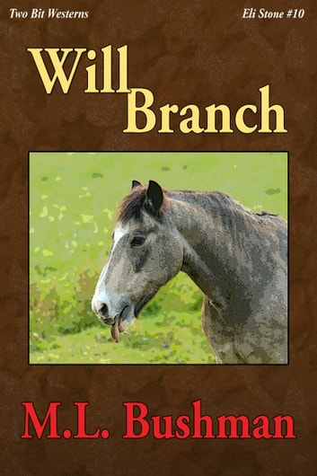 Will Branch ebook by M.L. Bushman