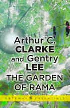 The Garden of Rama ebook by Sir Arthur C. Clarke, Gentry Lee