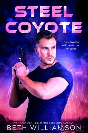Steel Coyote ebook by Beth Williamson