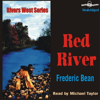 The Red River audiobook by Frederic Bean