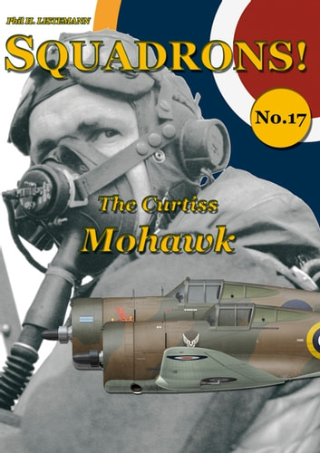 The Curtiss Mohawk ebook by Phil H. Listemann