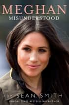 Meghan Misunderstood ebook by Sean Smith