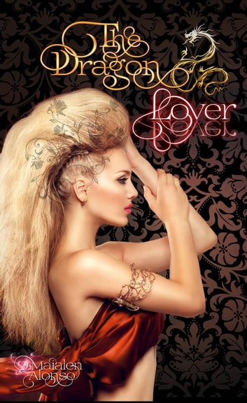 The Dragon Lover ebook by Maialen Alonso