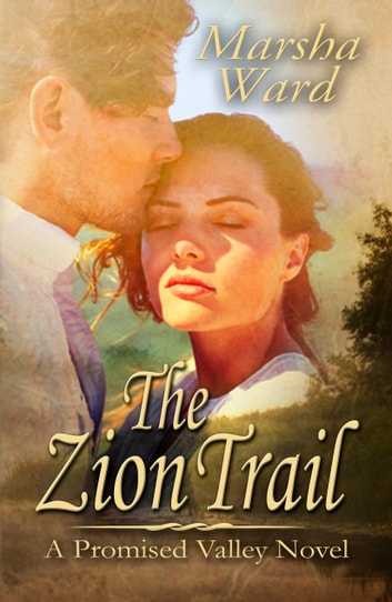 The Zion Trail ebook by Marsha Ward