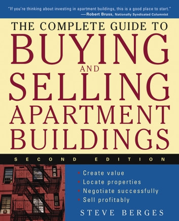 The complete guide to buying and selling apartment buildings ebook the complete guide to buying and selling apartment buildings ebook by steve berges fandeluxe Image collections