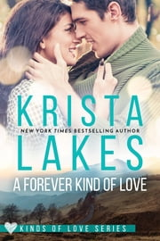 A Forever Kind of Love ebook by Krista Lakes