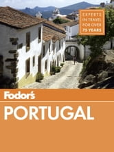 Fodor's Portugal ebook by Fodor's Travel Guides