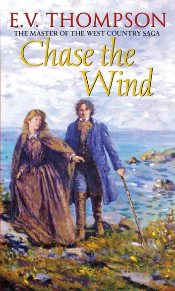 Chase The Wind - Number 2 in series ebook by E. V. Thompson