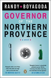 Governor Of The Northern Province ebook by Randy Boyagoda