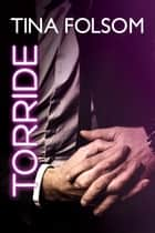 Torride eBook by Tina Folsom
