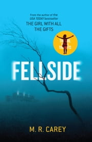 Fellside ebook by M. R. Carey