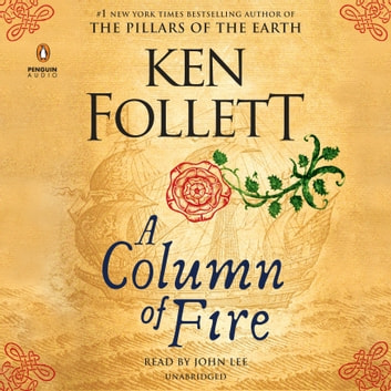 A Column of Fire audiobook by Ken Follett
